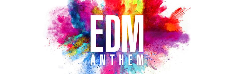 EDM アンセム