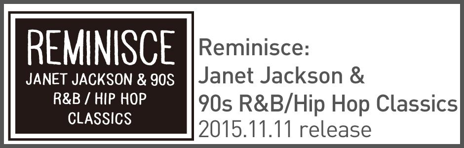 Reminisce: Janet Jackson & 90s R&B/Hip Hop Classics