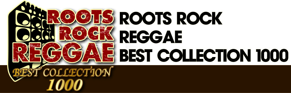 ROOTS ROCK REGGAE BEST COLLECTION 1000