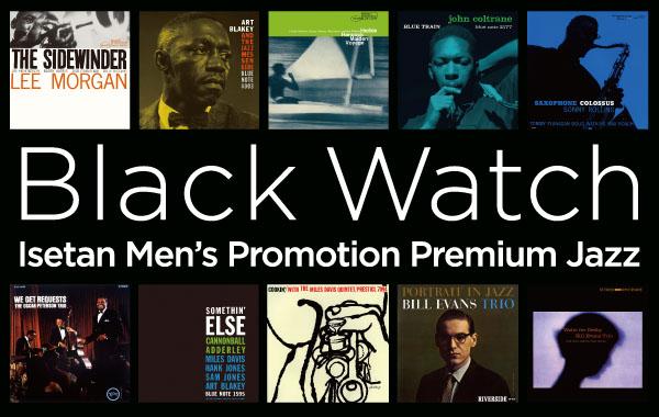 Black Watch / Isetan Men's Promotion × JAZZ