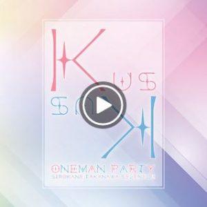 Kus Kus 6th One-man Party (Live)