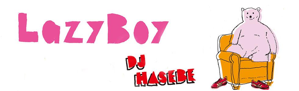 LazyBoy dj hasebe