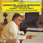バーンスタイン:交響曲第1番《エレミア》、第2番《不安の時代》