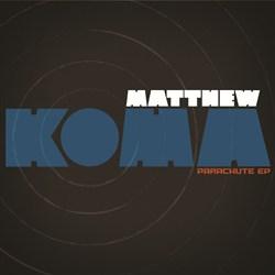 Matthew Koma _Cover _Parachute _300CMYK