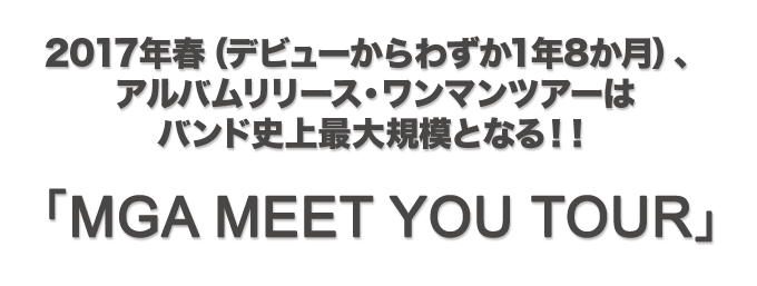 MGA MEET YOU TOUR