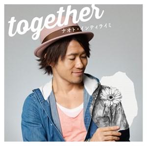 【ナオト・インティライミ】[ジャケ写・通常盤]「together 」-サイズ小