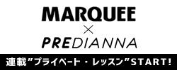 MARQUEE×PREDIANNA