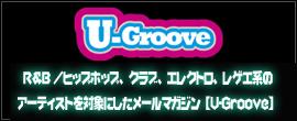 U-Groove ファーイースト・ムーブメント 「Jello feat.RyeRye」も収録されたDJ Virmanの最新ミックスCDをプレゼント!!